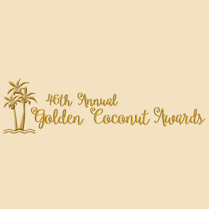 46th Annual Golden Coconut Awards